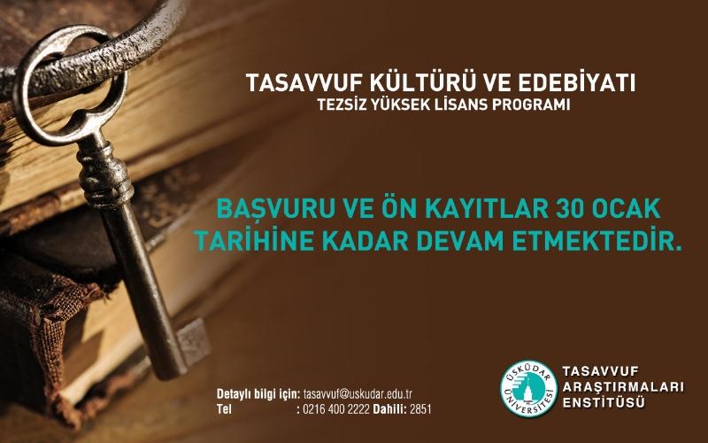 Tasavvuf Kültürü ve Edebiyatı Yüksek Lisans başvuruları başladı!