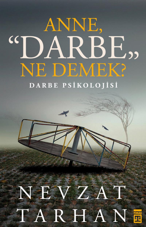 Anne Darbe Ne Demek?