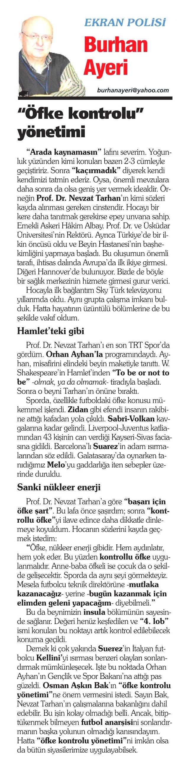 """Prof. Dr. Nevzat Tarhan: """"Sporda da kontrollü öfke uygulanmalıdır"""""""