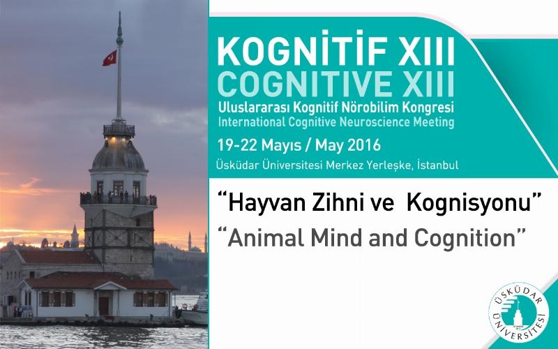 """13. Kognitif Nörobilim Kongresi'nde """"Hayvan Zihni ve Kognisyonu"""" konuşulacak"""