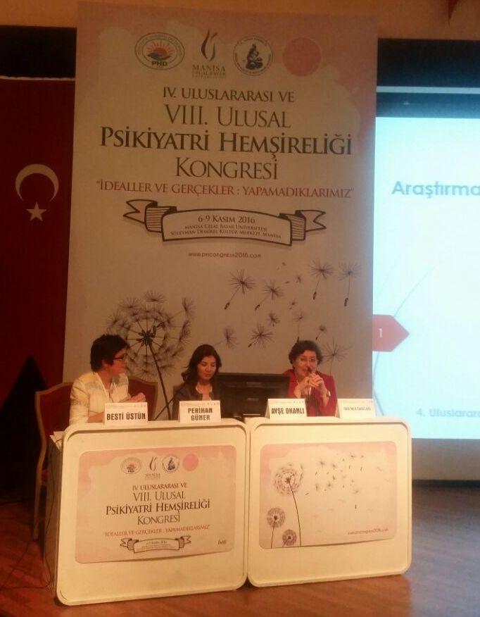 Üsküdar Üniversitesi IV. Uluslararası ve VIII. Ulusal Psikiyatri Hemşireliği Kongresinde. 2
