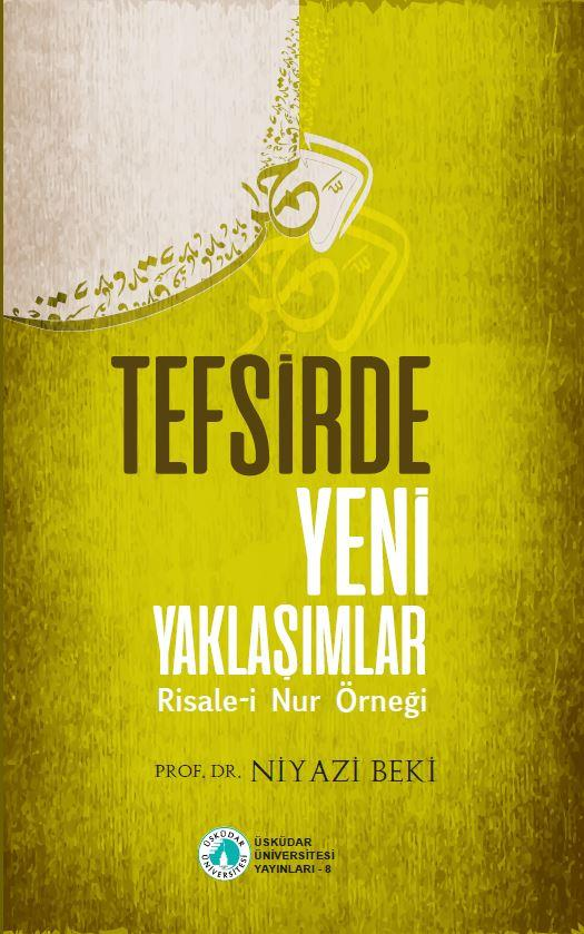 """Prof. Dr. Niyaz Beki'nin """"Tefsirde Yeni Yaklaşımlar""""  kitabı yayınlandı 2"""