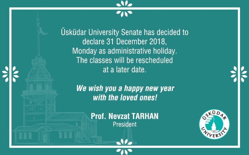 31 December 2018, Monday - Administrative Holiday
