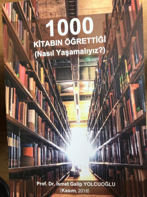 Prof. Dr. İsmet Galip Yolcuoğlu'nun 15. kitabı raflardaki yerini aldı
