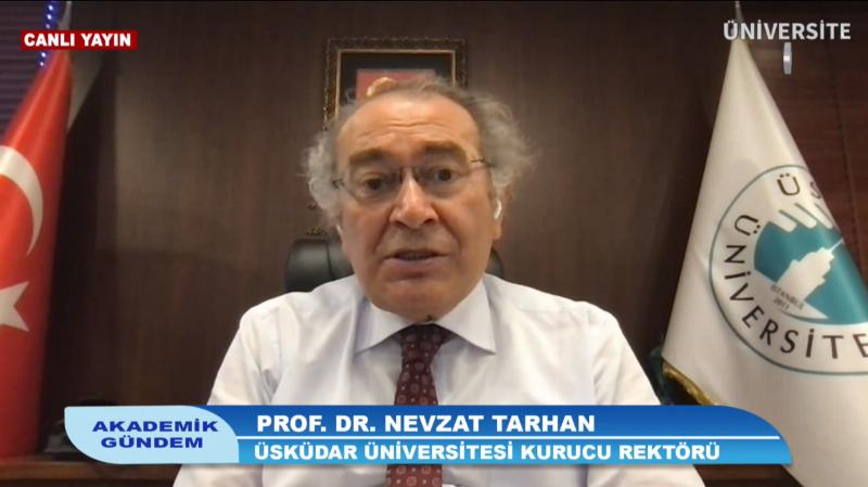 Üniversite TV'de yayınlanan 'Akademik Gündem' programının canlı yayın konuğu Üsküdar Üniversitesi Kurucu Rektörü Prof. Dr. Nevzat Tarhan oldu